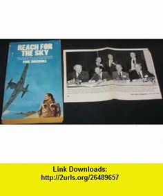 Reach For The Sky The story of Douglas Bader Paul Brickhill Vintage 1973 Paul Brickhill ,   ,  , ASIN: B004EMPNK2 , tutorials , pdf , ebook , torrent , downloads , rapidshare , filesonic , hotfile , megaupload , fileserve Douglas Bader, Good Night, Pdf, Tutorials, Books, Vintage, Nighty Night, Livros, Have A Good Night