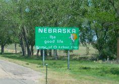 Nebraska...the good life