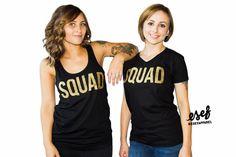 SQUAD tanks and SQUAD t shirts - bridal party shirts