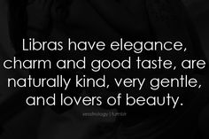 Being a Libra myself, I think this is spot on; Great Quotes, Quotes To Live By, Me Quotes, Funny Quotes, Inspirational Quotes, Libra Horoscope, Libra Zodiac, Zodiac Traits, Libra Astrology