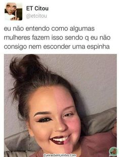 Bom ,, tbm sou mulher e num sei fazer isso n Funny Relatable Memes, Funny Facts, R Memes, Jokes, Funny Photos, My Photos, Little Memes, Otaku Meme, Derp