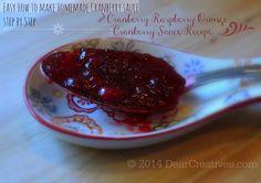 Step by Step Cranberry Sauce Plus Cranberry Raspberry Orange Cranberry Sauce Recipe