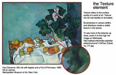 the TEXTURE element: Paul Cézanne, Stillilfe with Apples and a Pot of Primroses, 1890.