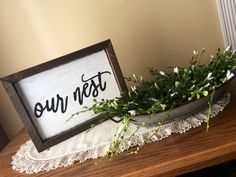 Our Nest Our Nest Sign Wood Sign Home Sign Home by loveofshabchic