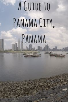 A Guide to Panama City, #Panama. Budget accommodation, food, transportation, activities, and nightlife!