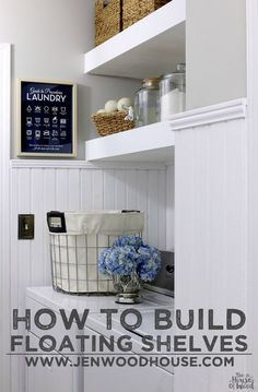 How to build DIY floating shelves via Jen Woodhouse | The House of Wood #shelves #laundry #laundryroom #floatingshelves #howto #build #builtins #beadboard