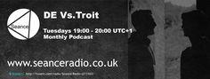 Listen to DE vs Troit on Seance Radio Tuesdays 19:00 UTC+1 #Techno