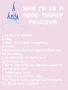 How To Be A Good Disney Princess - I am good at doing all of these things on an almost daily basis ; )