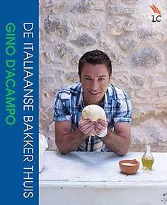 Boek De Italiaanse bakker thuis van Gino D'Acampo | ISBN: 9789059564565, verschenen: 2013, aantal paginas: 208