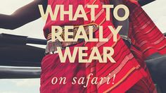 A couple of our top tips on what to wear on safari! http://africanterritories.co.ke/what-to-really-wear-on-safari/