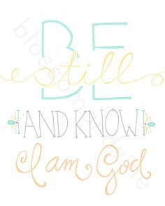 Be Still and Know 8x10 Scripture Print hand by BlossomAndVine, $12.00
