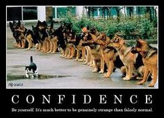 CONFIDENCE Speak in such a way that others love to listen to you. Listen in such a way that others love to speak to you