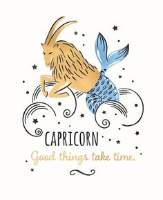 All About Capricorn Aries And Capricorn, Astrology And Horoscopes, Zodiac Horoscope, Zodiac Art, Zodiac Traits, Capricorn Aesthetic, Good Things Take Time, Zodiac Star Signs, Art Prints Quotes