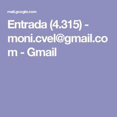 Entrada (4.315) - moni.cvel@gmail.com - Gmail