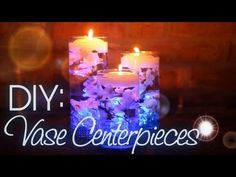 ▶ DIY: Vase Centerpieces - YouTube  I like the one at the end with the rose for everyday, or the LED ones for a party