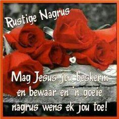 Good Night Blessings, Goeie Nag, Afrikaans Quotes, Good Night Image, Good Night Quotes, Sleep Tight, Christian Quotes, Words, Wisdom