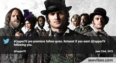 June23rd, 2013: A new tv show made buzz on social media in Canada - #Seevibes #TopRetweet #Twitter #Copper - https://twitter.com/CopperTV/status/348975653187633152