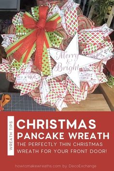 We show you how to make a Christmas pancake wreath that fits perfectly between the front door and the storm door. You can still decorate and be practical! Mesh Wreath Tutorial, Diy Wreath, Wreath Ideas, Outdoor Christmas Wreaths, Christmas Decorations, Christmas Ideas, How To Make Wreaths, How To Make Bows, Christmas Pancakes