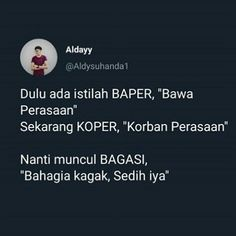Awokawokawok🤣 Reminder Quotes, Message Quotes, Tweet Quotes, Twitter Quotes, Smile Quotes, Mood Quotes, Positive Quotes, Quotes Lucu, Quotes Galau