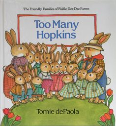 Too Many Hopkins by Tomie Depaola