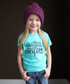 Look at this #zulilyfind! The Talking Shirt Tahiti Blue 'Throw Kindness' Tee - Girls by The Talking Shirt #zulilyfinds