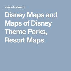 Disney Maps and Maps of Disney Theme Parks, Resort Maps