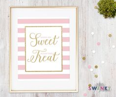 Pink and Gold Sweet Treats Sign Pink and Gold by SwankyDesignCo