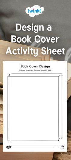 Inspire your children to get creative with this book cover template. Fantasy, adventure, mystery - which genre will your class choose? World Book Day Activities, Children's Day Activities, World Book Day Ideas, Library Activities, Adult Children Quotes, Quotes For Kids, Book Design Templates, Activity Sheets, Photographing Kids