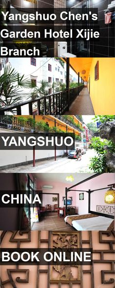 Hotel Yangshuo Chen's Garden Hotel Xijie Branch in Yangshuo, China. For more information, photos, reviews and best prices please follow the link. #China #Yangshuo #YangshuoChen'sGardenHotelXijieBranch #hotel #travel #vacation