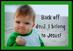get behind me satan in the name of Jesus!!! and he will..