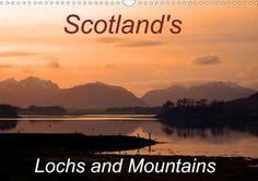 Scotland's Lochs and Mountains - CALVENDO calendar by Philip Colclough #scotland #photography #calendar