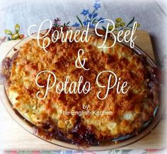 The English Kitchen: Corned Beef and Potato Pie Flannery&BeefRecipes Corned Beef Casserole Recipe, Leftover Corned Beef Recipe, Corned Beef Pie, Beef Pies, Left Over Corned Beef, Beef Recipes Uk, Corned Beef Recipes, Irish Recipes, Cooking Recipes
