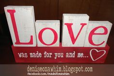 Love Was Made for You and Me. Easy Valentine DIY decor project from deniseonawhim