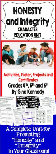 """""""Honesty"""" and """"Integrity"""" are character traits that need to be revisited throughout the school year, this is a complete """"Honesty and Integrity Unit"""" on teaching and promoting both traits in your classroom, a great addition to your character education curriculum.  Included with this lesson: Discussion Questions and Quotes Honest Poster Integrity Poster """"How Honest Are You"""" Student Questionnaire Short-term and Long-term Effects of Honesty An Honest Kid Passage Honesty Journal....More$"""