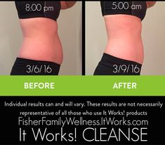 I product tested the It Works! CLEANSE this week. I lost 5 pounds in 2 days. I feel amazing! It was super easy and was super gentle to my stomach. It was a great way to jumpstart my spring fitness challenge. Go to FisherFamilyWellness.ItWorks.com and do the 90 day challenge to get the product at wholesale price!