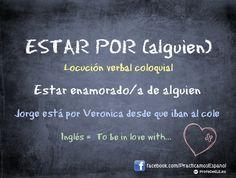 Estar por alguien - #coloquial #spanish