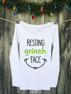 Resting Grinch Face Graphic Tee Funny Tshirts by ShopFickleFox Grinch Shirts, Funny Christmas Shirts, Xmas Shirts, Vinyl Shirts, Christmas Humor, Ugly Christmas Sweater, Diy Grinch Shirt, Funny Christmas Outfits, Xmas Sweaters
