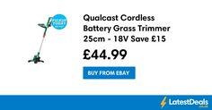 Qualcast Cordless Battery Grass Trimmer 25cm - 18V Save £15 Free C+C, £44.99 at ebay