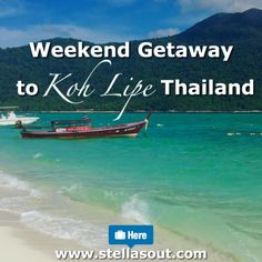 Weekend Getaway to Koh Lipe, Thailand | Stella's Out…