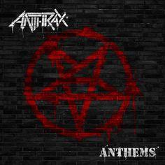 Anthrax - Anthems - Ripando a História do Rock