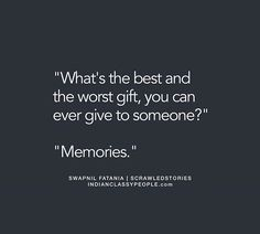Bcoz memories are long lasting...