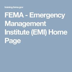 FEMA   Emergency Management Institute (EMI) Home Page
