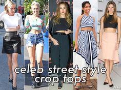 Celeb Street Style Spotlight: Coming Up Crop Tops!