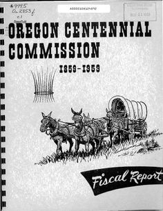 Final fiscal officer's report to the state of Oregon Centennial Commission