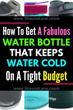 Finally!  REAL info about Real water bottle that keeps water cold on Budget! this post helps you choose the best water bottle to keeps water cold for you to review and see for yourself!