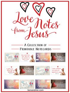 Love Notes from Jesus I have created this set of lovely note cards to encourage you, or to give you the opportunity to encourage someone else. Twelve carefully chosen verses of Scripture are used to remind you of the many ways Jesus shows us His love. Simply print, cut and fold your cards to display …