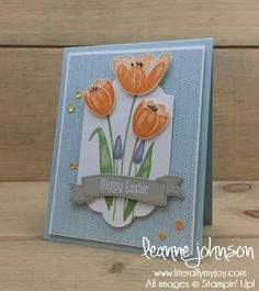 Easter Tulips | Stampin' Up! | Banners For You | Sweet Little Something | Tranquil Tulips #literallymyjoy #easter #tulips #spring #springtime #PeekabooPeach #CoffeeBreateDSP #2018OccasionsCatalog #20172018AnnualCatalog