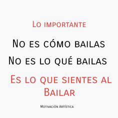 Siento amor al bailar con mi Flamingo! / Y si flaminga Best Quotes, Love Quotes, Inspirational Quotes, Dance Motivation, Quotes En Espanol, Pretty Quotes, Dance Quotes, Love You, My Love