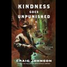 Longmire's third outing takes him from Wyoming to Philadelphia to investigate a brutal assault on his daughter, Cady. Walt believes her ex-boyfriend is behind the crime and searches him out. But when he turns up dead, Walt is back to square one. Kindness Goes Unpunished: A Walt Longmire Mystery | [Craig Johnson] #Audible