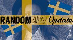 Random Swedish Update